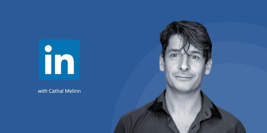 Walkthrough: LinkedIn Ads & Insights with Cathal Melinn