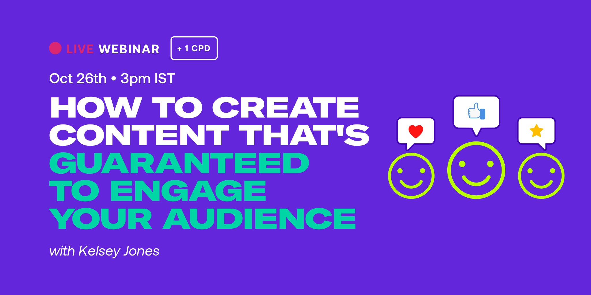 How to Create Content that's Guaranteed to Engage Your Audience