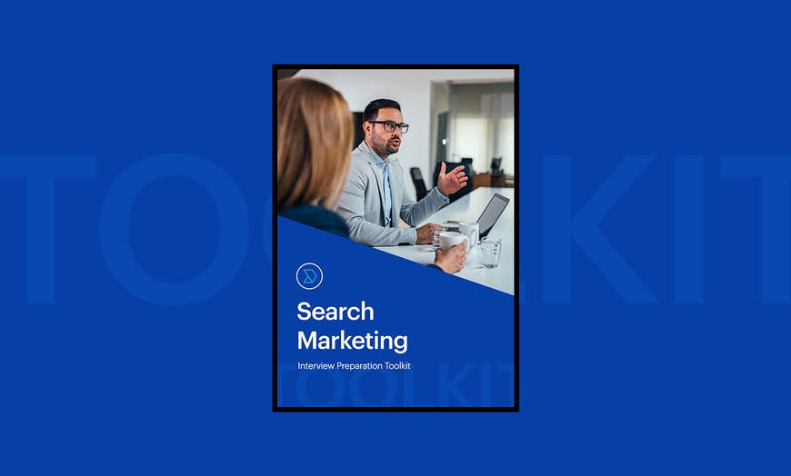 Search Marketing Interview Preparation Toolkit