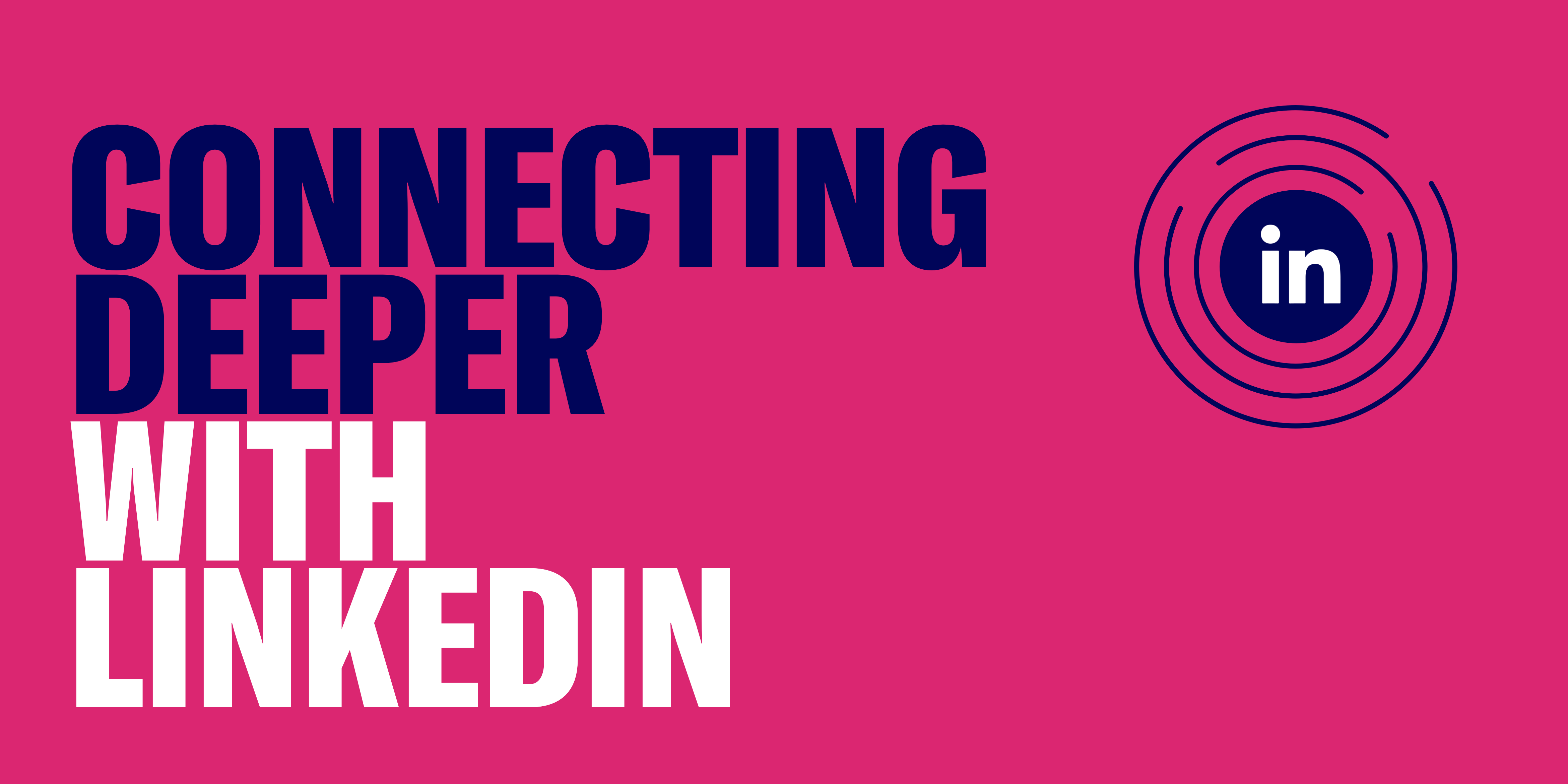 DMI Podcast: Connecting Deeper with LinkedIn
